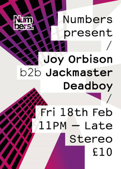 Fri 18 Feb 2011: Numbers present Joy Orbison b2b Jackmaster w/ Deadboy @ Stereo, Glasgow