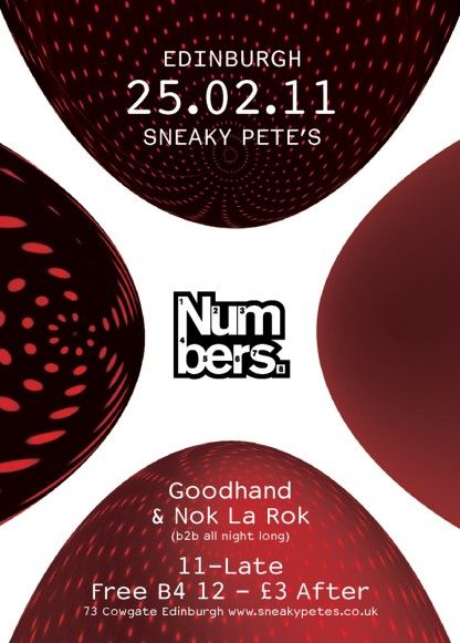 Fri 25 February 2011: Numbers x Edinburgh w/ Goodhand & Nok La Rok