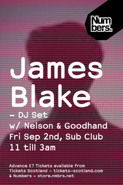 Fri 2nd Sep 2007: Numbers with James Blake, Goodhand & Nelson