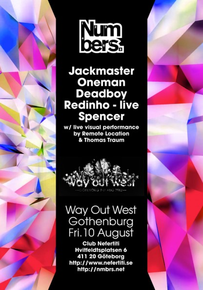 Fri 12 Aug: Numbers x Way Out West, Gothenburg, w/ Jackmaster, Oneman, Deadboy, Redinho & Spencer